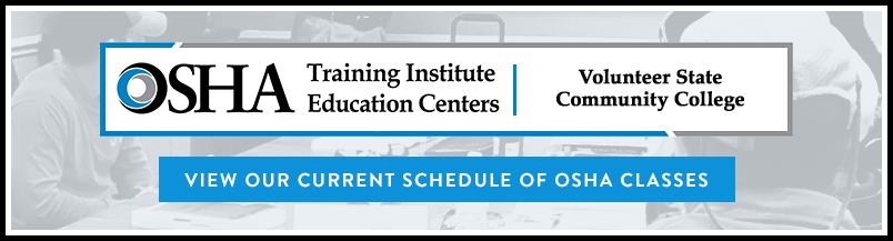 OSHA Training Institute Education Center - Volunteer State Community College - View current schedule of classes